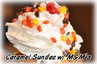 Caramel Sundae with M&M's